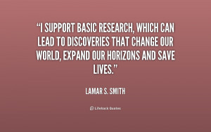 support basic research, which can lead to discoveries that change ...