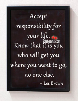 Accept Responsibility For...