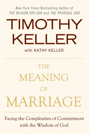The Meaning of Marriage–Discussion Questions