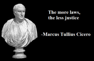 quote:Cicero on law and justice