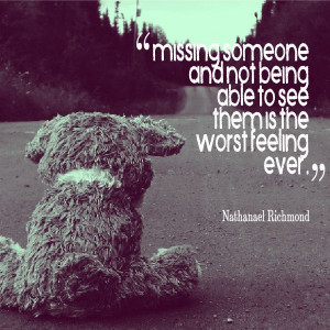 Sad quotes about missing someone