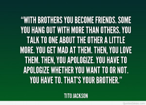quote-Tito-Jackson-with-brothers-you-become-friends-some-you-19832