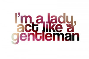 ... orig/201107/14/act-gentleman-lady-lips-pink-quote-Favim.com-104945.jpg