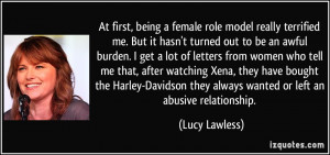 At first, being a female role model really terrified me. But it hasn't ...