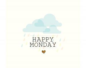 ... morning happy monday quotes happy monday quotes for work happy monday