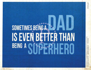 WM dad : super hero jpg Dad Quotes Tumblr