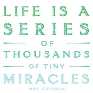 /uploads/2011/04/everyday_miracles.jpgThoughts, Life Quotes, Wisdom ...