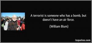More William Blum Quotes