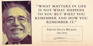 Increase Your Motivation By Gabriel Garcia Marquez Quotes Quotes
