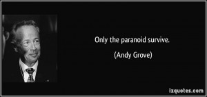More Andy Grove Quotes