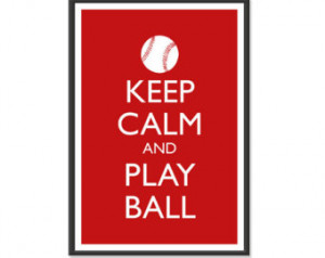 - Keep Calm and Car ry On Poster - Keep Calm and Play Ball - Sports ...
