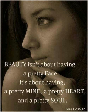 Beauty is from within. ..