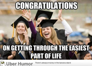 Funny Graduation Quotes (9)