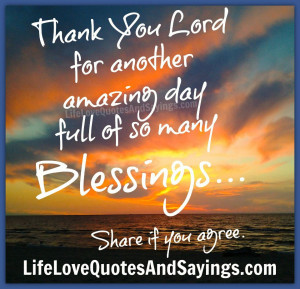"""... For Another Amazing Day Full Of So Many Blessings """" ~ Prayer Quote"""
