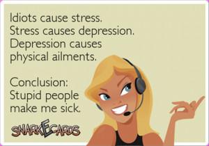 stupid people make me sick