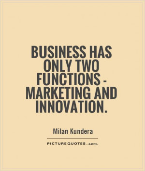 Business Quotes Milan Kundera Quotes