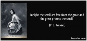 More P. L. Travers Quotes
