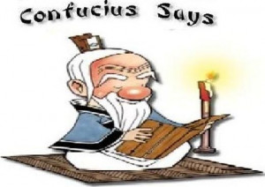 Funny Confucius Quotes About Life Love Birthday Sayings Pictures