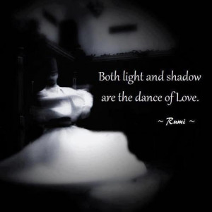 Jalal ad din rumi, quotes, sayings, love, meaningful, amazing quote