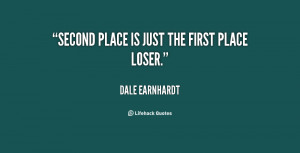 quote-Dale-Earnhardt-second-place-is-just-the-first-place-11899.png