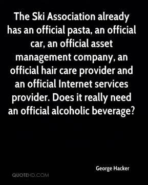 The Ski Association already has an official pasta, an official car, an ...