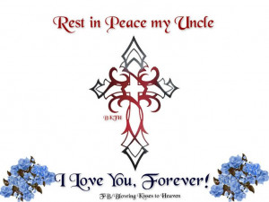 Rest in Peace Uncle
