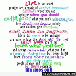 Life is to short life goes on motivational quote