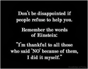 thankful to all those who said 'NO' becouse of them, I did ...