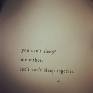 ... Can't Sleep Me Either Let's Can't Sleep Together - Books Quotes