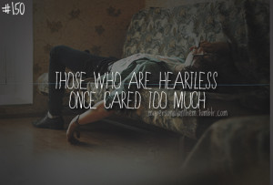 Those Who Are Heartless Once