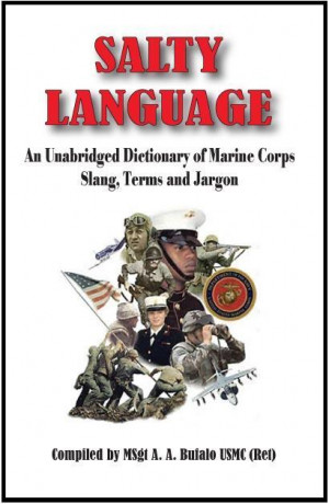 The Marines Have Their Own Completely Unintelligible Language