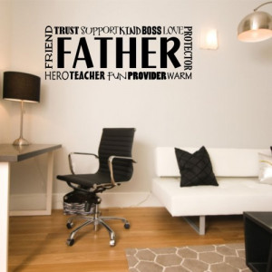Removable Wall Decals - Father Quote