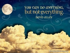 "You can do anything, but not everything."" -David Allen inspirational ..."