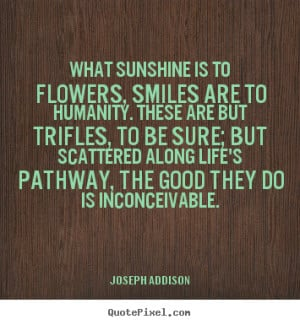 quotes about life by joseph addison make your own life quote image