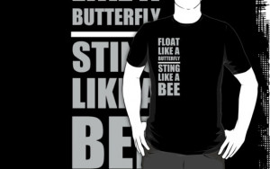 amok300 › Portfolio › Muhammad Ali quotes - Float like a butterfly