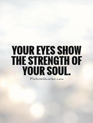 Eye Quotes Soul Quotes Paulo Coelho Quotes