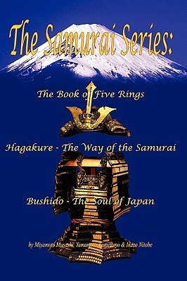 The Samurai Series: The Book of Five Rings, Hagakure -The Way of the ...