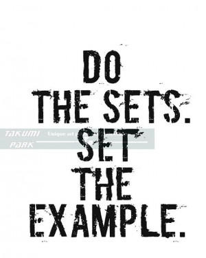 Do The Sets. Set The Example Fitness Motivation by TakumiPark, $13.88