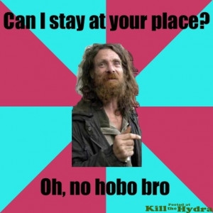 Inspirational Hobo Quotes
