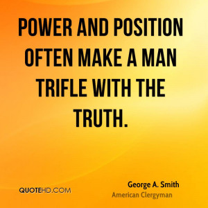 George A. Smith Power Quotes