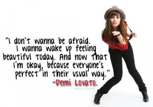 don't wanna be afraid i wanna make up feeling beautiful today