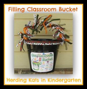 Filling Our Classroom Bucket from Herding Kats in Kindergarten (via ...