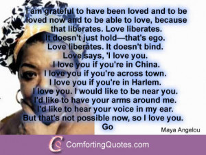 Maya Angelou Quote About How Love Liberates