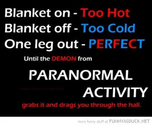 blanket on off one leg out paranormal activity funny pics pictures pic ...