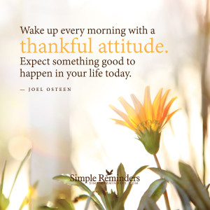 Wake up with a thankful attitude by Joel Osteen