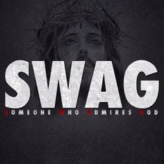 swag more swag quotes admire god define swag god quotes true swag ...