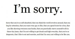 girl, quote, self-absorbed, sorry