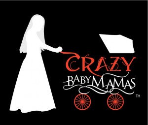 CRAZY baby mamas -