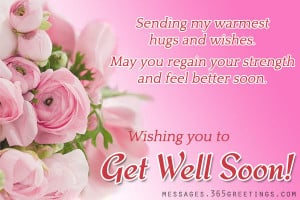 Get Well Soon Messages And Get Well Soon Quotes - Messages, Wordings ...