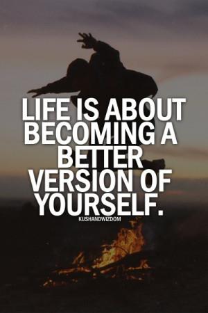 Improve yourself .